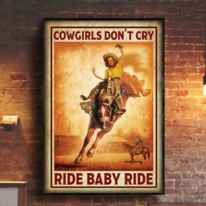 Cowgirls Don't Cry Ride Baby Ride Vintage Cowgirl Poster