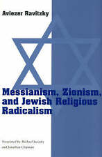 Messianism, Zionism, and Jewish Religious Radicalism (Chicago Studies-ExLibrary