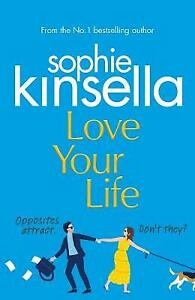 Love Your Life by Sophie Kinsella - Signed Edition **NEW HARDBACK**