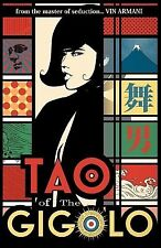 Tao of the Gigolo by Armani, Vin -Paperback