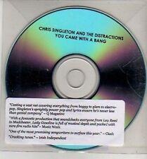 (CJ89) Chris Singleton & The Distractions, You Came With A Bang - 2011 DJ CD