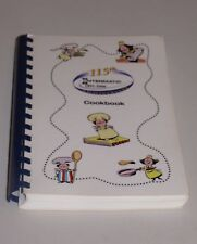 Employee Cookbook 115th Years 1891- 2006 Intermatic Spring Grove IL 424 Recipes