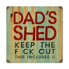Past Time Signs Pts379 Dad Shed Home And Garden Vintage Metal Sign