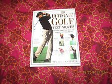 ULTIMATE GOLF TECHNIQUES by Malcolm Campbell