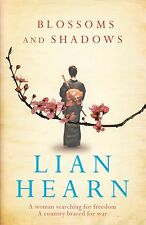 Blossoms and Shadows BRAND NEW BOOK by Lian Hearn (Paperback 2012)