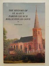The History of St Mary's Parish Church Rolleston on Dove Arnold Burston Englisch