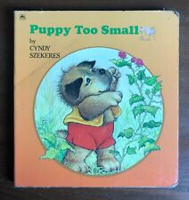 PUPPY TOO SMALL Cyndy Szekeres Vintage Board book Naptime Tale