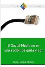 El Social Media No Es una Acci�n de Quita y Pon : Actitud 2. 0 y el Cambio de...