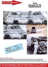 DECALS 1/18 REF 1022 RENAULT 16 TS ASSISTANCE ALPINE RENAULT A110 RALLYE 1973