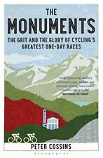 The Monuments: The Grit and the Glory of Cycling's Greatest One-day Races by Pet