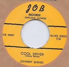 R&B REPRO: JOB 116 – JOHNNY SHINES – RAMBLING/ COOL DRIVER