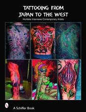 Tattooing from Japan to the West by Takahiro Kitamura (2004, Paperback)