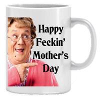 Mrs Browns Boys Happy Feckin Mothers Day Gift Mug Present Mum Gran Cup Tea