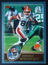 NFL 282 Dennis Northcutt Cleveland Browns Topps 2003