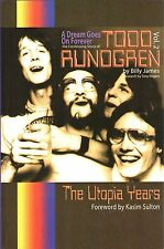 A Dream Goes on Forever: the Continuing Story of Todd Rundgren; Billy James  NEW