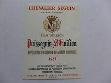 étiquette VIN CHEVALIER SEGUIN 1967   FRANKREICH   PUISSEGUIN  SAINT-EMILION