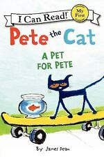 My First I Can Read: A Pet for Pete by Kimberly Dean and James Dean (2014,...