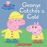 Peppa Pig : George Catches a Cold (Paperback) FREE shipping $35