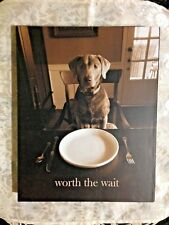 """""""WORTH THE WAIT"""" DOG Tabletop PICTURE! 8x10, NEW in box. Will steal your heart!"""