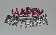 Happy Birthday Pin Rhinestone Pink New Brooch Sparkly Jewelry Silver Tone