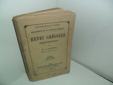 Henri Grégoire, Evêque Républicain, par H. Carnot - 1882