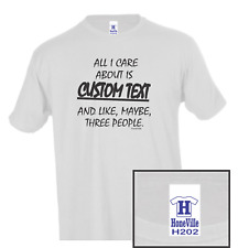 All I Care About CUSTOM TEXT and Maybe 3 People HoneVille T-shirt Youth Adult