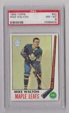 1969 TOPPS MIKE WALTON TORONTO MAPLE LEAFS CARD #50 PSA 8 NM-MT & WELL CENTERED