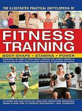 The Illustrated Practical Encyclopedia of Fitness Training. Body Shape, Stamina,
