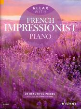 Relax with French Impressionist Piano - Klavier Noten - ED13853 - 9781847614018