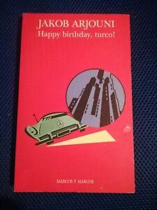 HAPPY BIRTHDAY, TURCO! - JACOB ARJOUNI