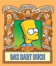 Die Simpsons Bibliothek der Weisheiten: Das Bart Buch von Bill Morrison und Matt Groening (2007, Gebundene Ausgabe)