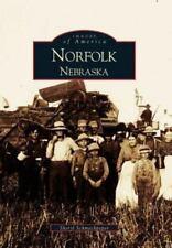 Images of America: Norfolk, Nebraska by Sheryl L. Schmeckpeper (2000, Paperback)