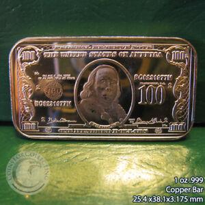 """$100 Ben Franklin Banknote"" 1 oz .999 Copper Bar"
