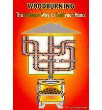 The Woodburner: The Greener Way to Fuel Your Home by John Butterworth...
