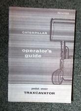 Cat Caterpillar Traxcavator Pedal Steer Operators Guide Vintage Fe045059