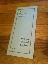 Vintage Eta Kappa Nu Worthwhile Goal Electrical Student Fraternity Brochure RARE