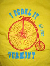 """I Pedal It all over Vermont"" on a Penny-Farthing Bicycle (Small) T-Shirt"