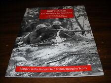 Marines in the Korean War: Drive North: U.S. Marines at the Punchbowl