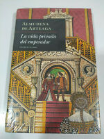 The vida Private del Emperor Almudena de Arteaga - Book Spanish New - 3T