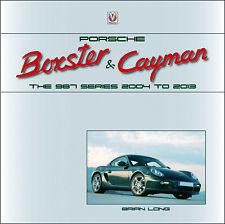 Porsche Boxster & Cayman The 987 Series 2005 to 2012 Book