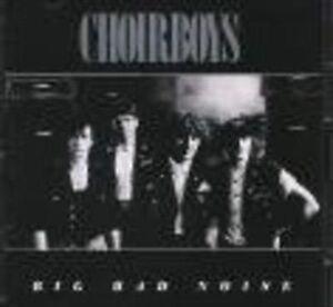 Choirboys Big Bad Noise CD Album VGC