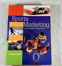 Sports Marketing : A Strategic Perspective by Matthew D. Shank