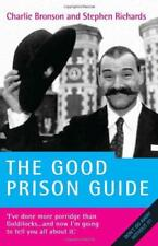 The Good Prison Guide by Charles Bronson, Stephen Richards   Paperback Book   97