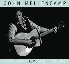 Life, Death, LIVE And Freedom by John Mellencamp