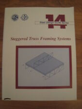 AISC STEEL DESIGN GUIDE SERIES 14 STAGGERED TRUSS FRAMING SYSTEMS