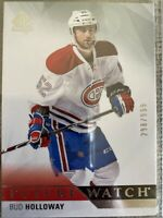 Bud Holloway Canadiens 2015-16 SP Authentic Future Watch 298/999