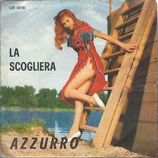 LA SCOGLIERA # LILLY -- AZZURRO # RUDY RICKSON -- Orch. M° Battaini