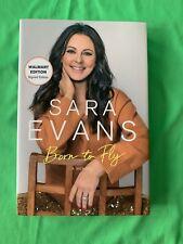 SARA EVANS Signed Edition Born to Fly A Memoir Autograph Book
