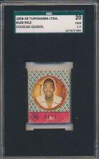1958 59 Pele Quigol ROOKIE SGC 20 = PSA 1.5 Rare Soccer Card  VHTF 1958-59 Rare!