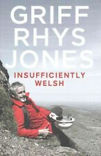 Insufficiently Welsh, Griff Rhys Jones, Very Good, Hardcover